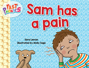 Sam has a pain decodable book